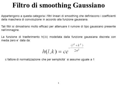 Filtro di smoothing Gaussiano