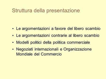 Dal gatt alla wto economia agraria ii mf ppt scaricare for Struttura politica italiana