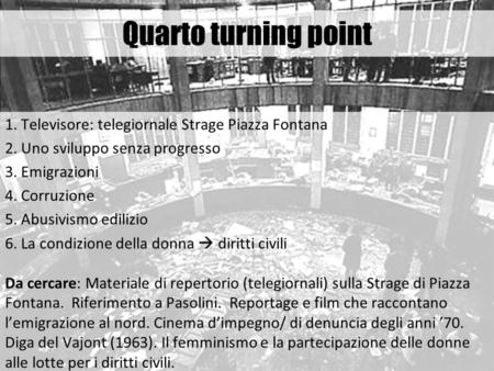 Quarto turning point 1. Televisore: telegiornale Strage Piazza Fontana