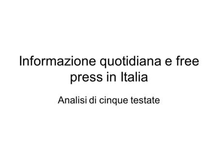 Informazione quotidiana e free press in Italia