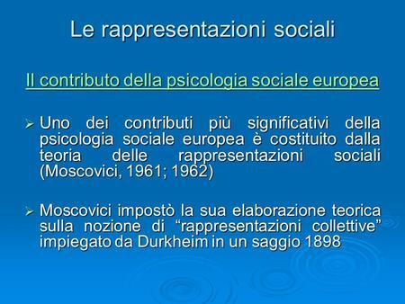 La teoria delle rappresentazioni sociali ppt scaricare - Teoria delle finestre rotte sociologia ...