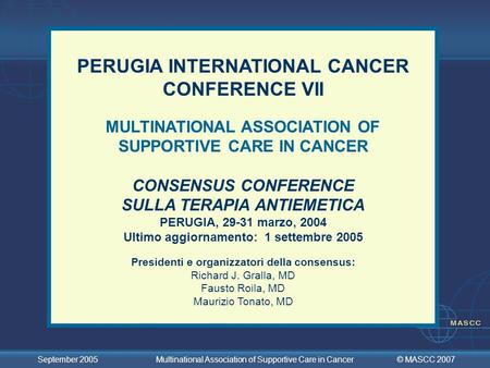 PERUGIA INTERNATIONAL CANCER CONFERENCE VII