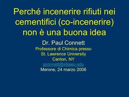 Dr. Paul Connett Professore di Chimica presso St. Lawrence University