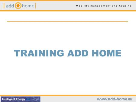TRAINING ADD HOME.