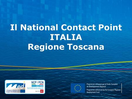 Il National Contact Point ITALIA Regione Toscana.