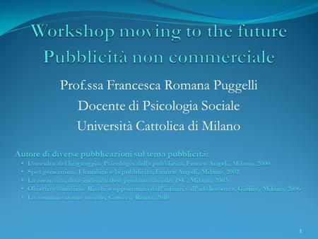 Workshop moving to the future Pubblicità non commerciale