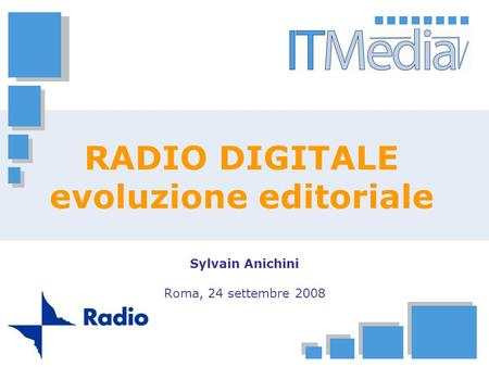 RADIO DIGITALE evoluzione editoriale