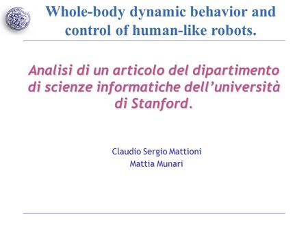 Whole-body dynamic behavior and control of human-like robots. Analisi di un articolo del dipartimento di scienze informatiche dell'università di Stanford.
