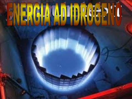 ENERGIA AD IDROGENO your text.