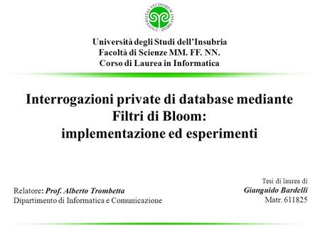 Interrogazioni private di database mediante Filtri di Bloom: