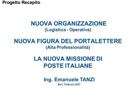 Palmari portalettere obiettivo del progetto ppt scaricare for Recapito postale