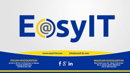 EasyIT Brasil www.easyit-br.com PROGETTO PRELIMINARE SCUOLA DI FORMAZIONE «Empowering people through knowledge and creativity.» «Facilitare e sviluppare.