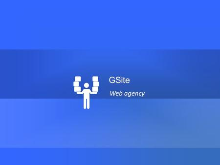 Web agency GSite. Estated www.gsite.ch Interpretiamo le vostre idee in base alle vostre esigenze 2 2 AGENZIA SITI WEB SEO E SEM SOCIAL STRATEGIA ANALISI.