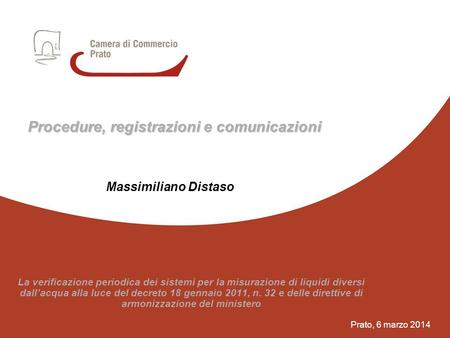 1 Procedure, registrazioni e comunicazioni Massimiliano Distaso