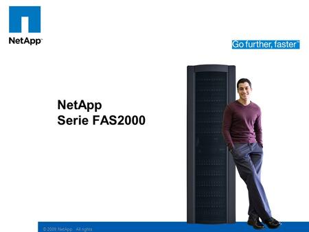 © 2009 NetApp. All rights reserved. Click to edit Master subtitle style NetApp Serie FAS2000.