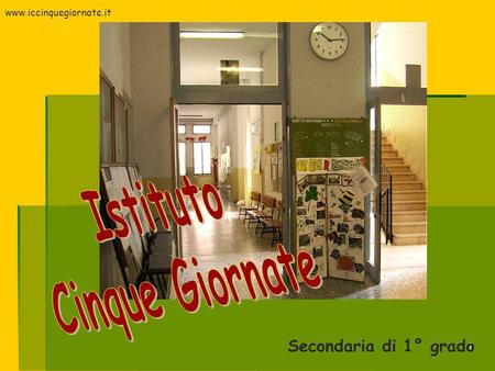 1 Secondaria di 1° grado www.iccinquegiornate.it.