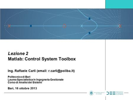 Lezione 2 Matlab: Control System Toolbox