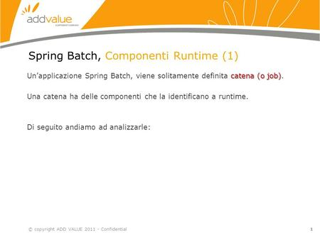 Spring Batch, Componenti Runtime (1)