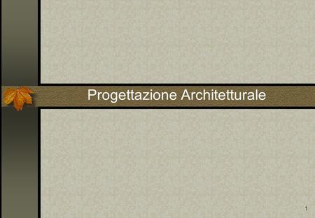 Data warehouse progettazione ppt scaricare for Software di progettazione di architettura domestica