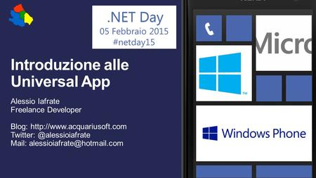 .NET Day 05 Febbraio 2015 #netday15 Windows 8.1. .NET Day.NET Day #netday15.