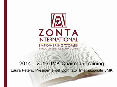2014 – 2016 JMK Chairman Training Laura Peters, Presidente del Comitato Internazionale JMK.