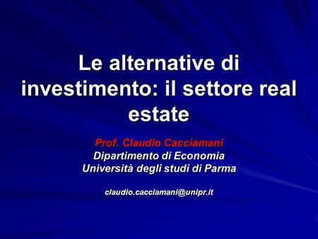 Le alternative di investimento: il settore real estate