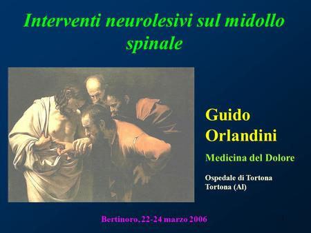 Interventi neurolesivi sul midollo spinale