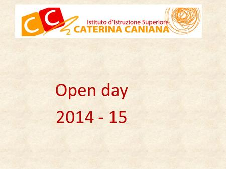 Open day 2014 - 15.