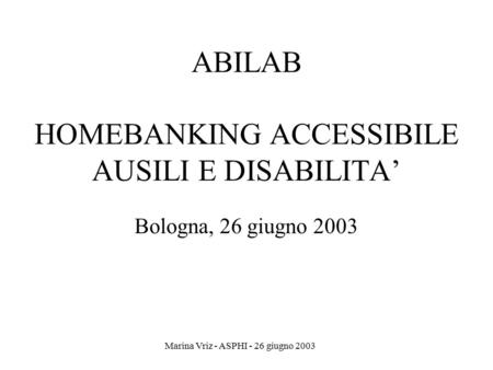 ABILAB HOMEBANKING ACCESSIBILE AUSILI E DISABILITA'