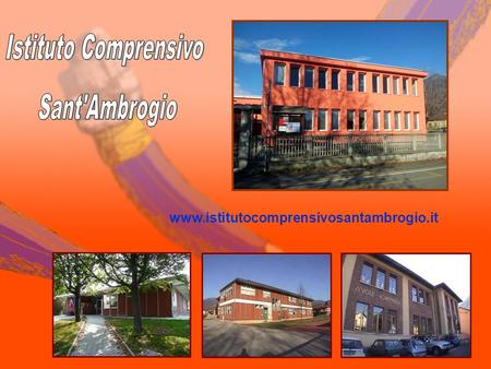 Www.istitutocomprensivosantambrogio.it. www.istitutocomprensivosantambrogio.it Dall'indirizzo www.istitutocomprensivosantambrogio.it si può accedere:www.istitutocomprensivosantambrogio.it.