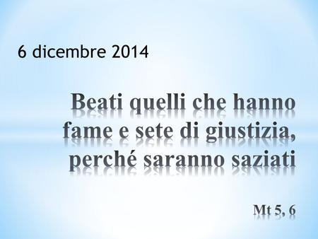 6 dicembre 2014. https://www.youtube.com/watch?v=hcjDln_7T_o «Nessuno tocchi Caino!»