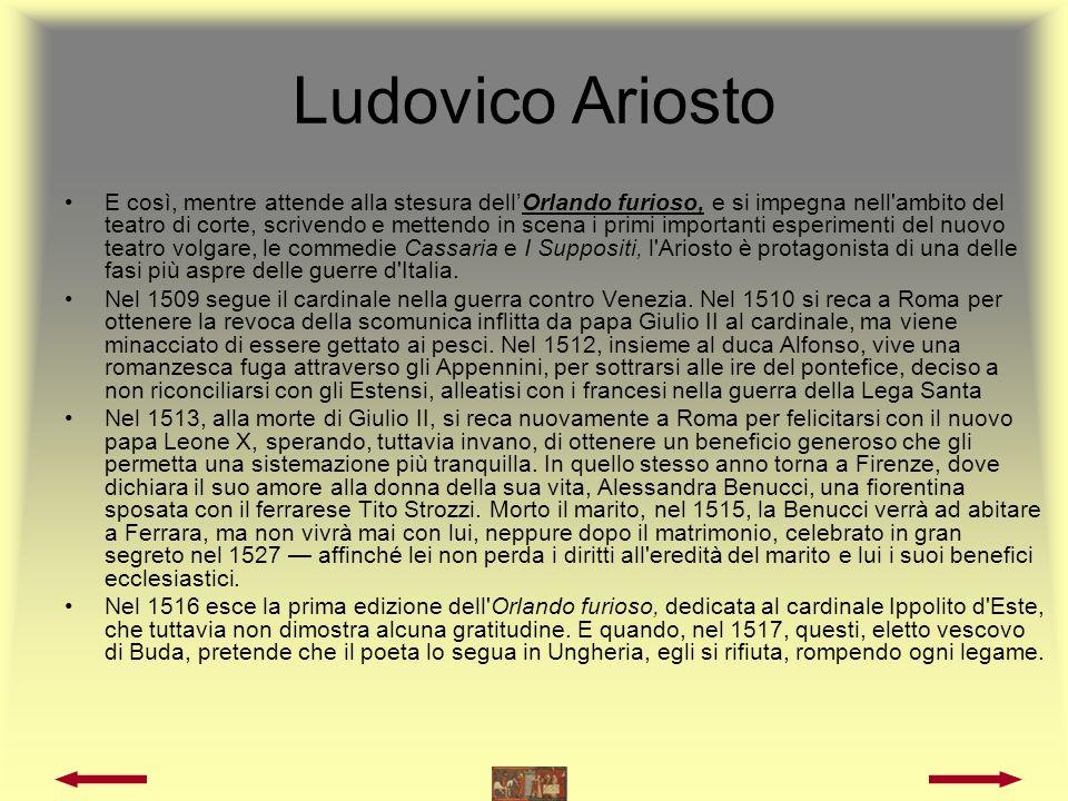 Ludovico Ariosto Siamo a un altra svolta nella vita dell Ariosto.