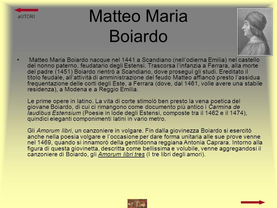 Matteo Maria Boiardo Il definitivo trasferimento a Ferrara.