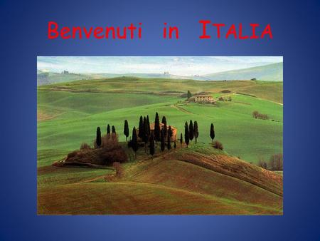 Benvenuti in I TALIA. World Languages Department ITALIANO 121 ESTATE 2008 Prof.ssa Ornella De Stavola B e E x c e p t i o n a l.