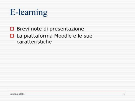 E-learning Brevi note di presentazione
