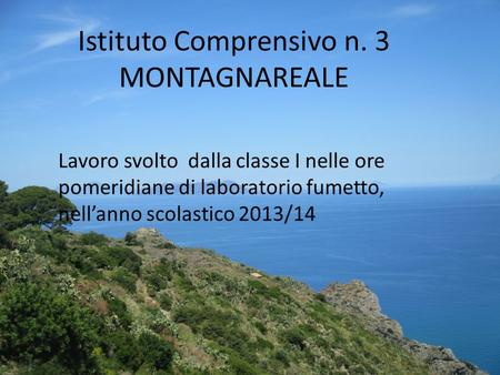 Istituto Comprensivo n. 3 MONTAGNAREALE
