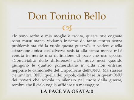 Don Tonino Bello LA PACE VA OSATA!!!