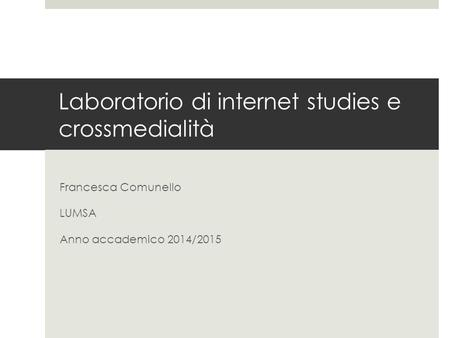 Laboratorio di internet studies e crossmedialità