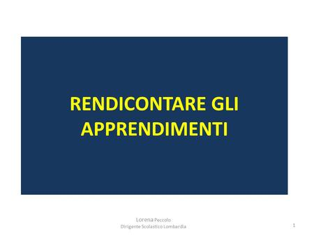 RENDICONTARE GLI APPRENDIMENTI