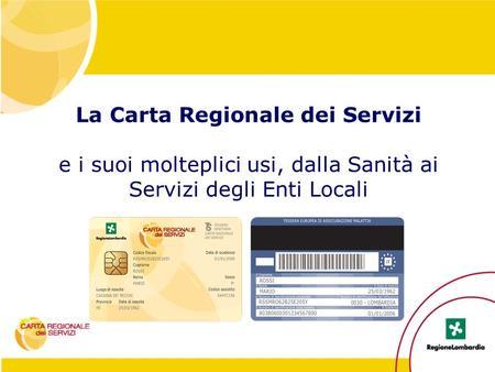 Compilazione della ricetta e mobilita ppt video online for Carta regionale dei servizi fvg