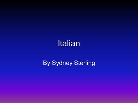 Italian By Sydney Sterling. Classroom- Notra Classe Male teacher- il maestro Female teacher- la maestra Paper- la carta Male student- l'aunno Female student-