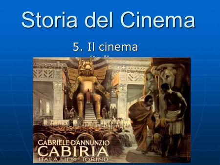 Storia del Cinema 5. Il cinema italiano.