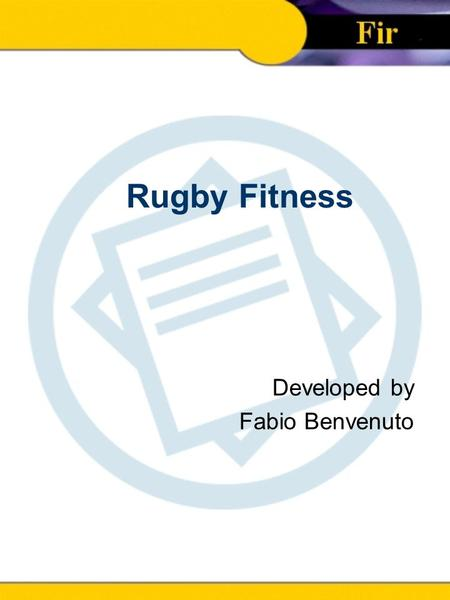 Rugby Fitness Developed by Fabio Benvenuto.