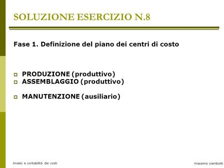 Esempio di calcolo dei costi di prodotto per centro - Costo ascensore interno 1 piano ...