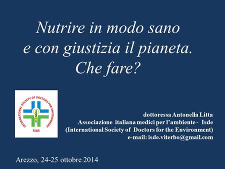Dottoressa Antonella Litta Associazione italiana medici per l'ambiente - Isde (International Society of Doctors for the Environment)