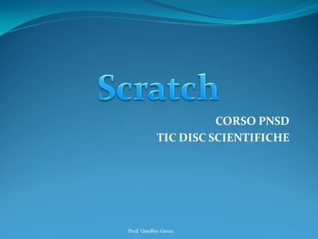 CORSO PNSD TIC DISC SCIENTIFICHE