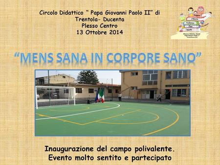 """MENS SANA IN CORPORE SANO"""
