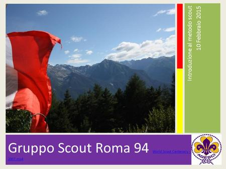 Gruppo Scout Roma 94 World Scout Centenary - Jamboree 2007.mp4