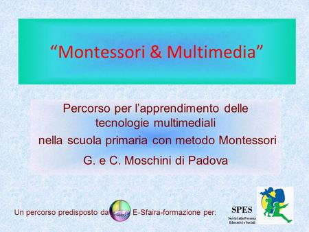 """Montessori & Multimedia"""