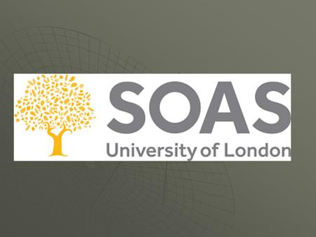 Situata al centro di Londra SOAS – School of Oriental & African studies INFORMAZIONI GENERALI - World Class Reputation (una delle top 5 di Londra) -